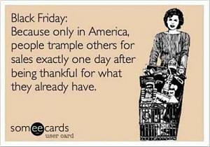 Click image for larger version  Name:thanksgiving-black-friday-trample.jpg Views:93 Size:22.3 KB ID:3022